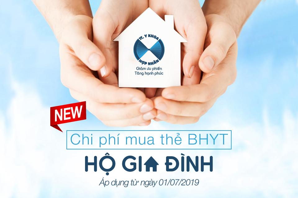 Chi phí mua thẻ BHYT hộ gia đình (GD) áp dụng từ ngày 01/07/2019
